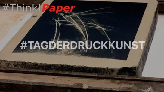 ThinkPaper TagDerDruckkunst 15032019.001
