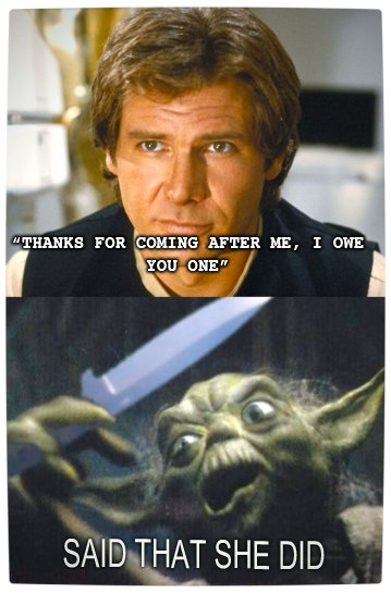Vamers - Humour - Said That She Did - A Meme By Yoda - Coming
