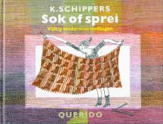 K. Schippers, Sok of Sprei