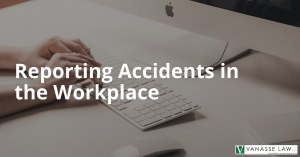reporting accidents in the workplace