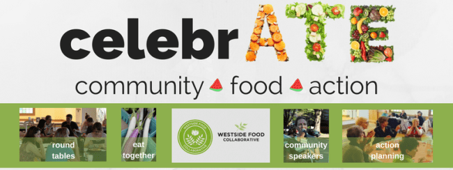 An image that says Celebrate Community Food Action, with photos of food