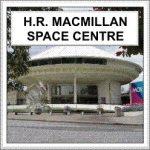 Vancouver planetarium at the H.R. MacMillan Space Centre