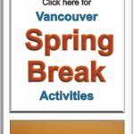 Vancouver at Spring Break