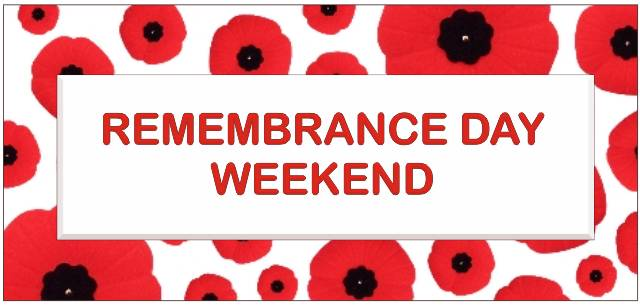Remembrance Day Weekend