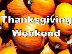 Thanksgiving Weekend