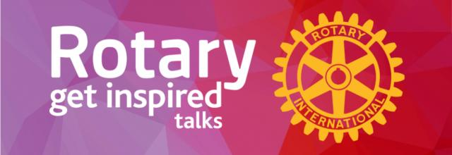 Get Inspired Talks Rotary