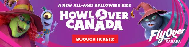 HowlOver Canada at FlyOver Canada