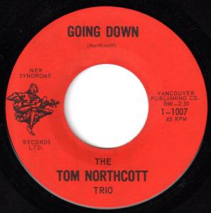 Tom Northcott Trio - Going Down 45 (New Syndrome Canada).jpg