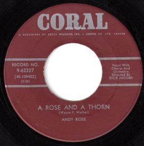 Andy Rose - A Rose And A Thorn 45 (Coral Canada).jpg