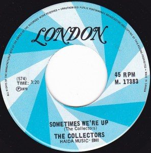 Collectors - Sometimes We're Up 45 (London 17383 Canada).jpg