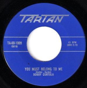 Bobby Curtola - You Must Belong To Me 45 (Tartan).jpg