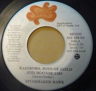 Studebaker Hawk - Rainbows, Pots Of Gold And Moonbeams 45 (Smile Can.).jpg