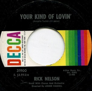 Your Kind of Lovin' by Rick Nelson