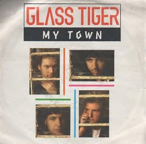 My Town by Glass Tiger and Rod Stewart