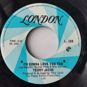 I'm Gonna Love You Too by Terry Jacks