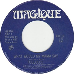 What Would Mama Say by Toulouse