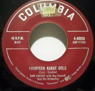 Fourteen Karat Gold by Don Cherry