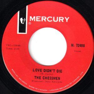 Love Didn't Die by The Chessmen