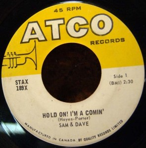 Hold On! I'm A Comin' by Sam & Dave