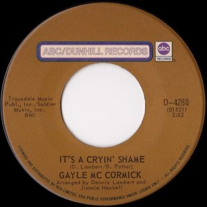 It's A Cryin' Shame by Gayle McCormick