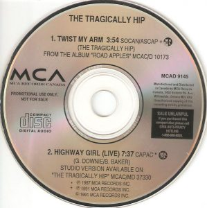 Twist My Arm by Tragically Hip