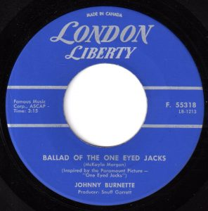 Ballad Of The One Eyed Jacks by Johnny Burnette