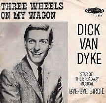 Three Wheels On My Wagon by Dick Van Dyke
