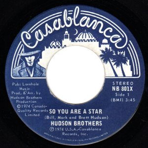 So You Are A Star by the Hudson Brothers