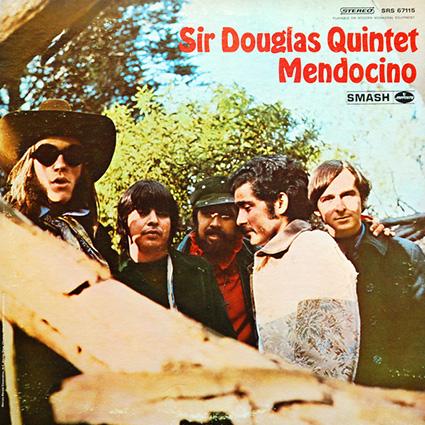 Mendocino by Sir Douglas Quintet