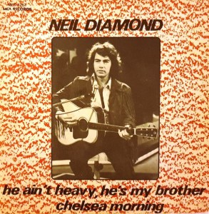 He Ain't Heavy, He's My Brother by Neil Diamond