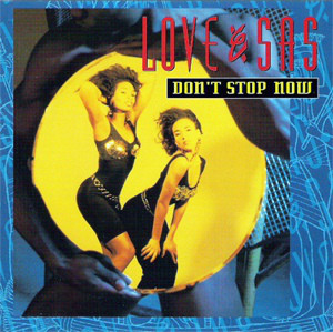 Don't Stop Now by Love & Sas