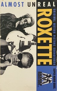 Almost Unreal by Roxette