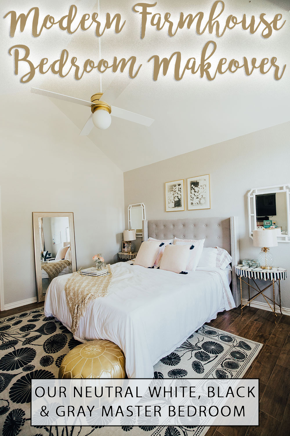 Easy Farmhouse Master Bedroom Ideas - Our Modern Neutral Bedroom