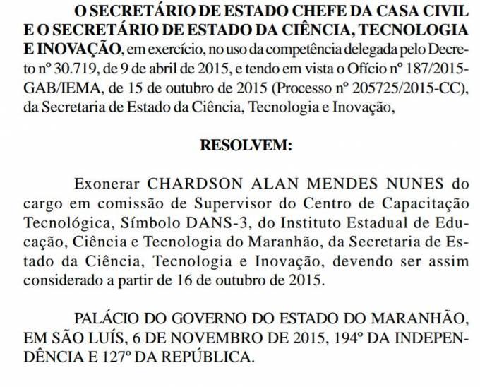 Exoneração de Chardson Alan Mendes Nunes, cunhado do vereador Stélio que foi indicado por Luciano.