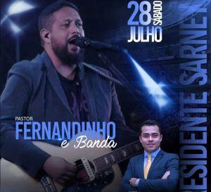 Pastor e Cantor Fernandinho será atração da 5ª Cruzada Evangelística de Pres. Sarney