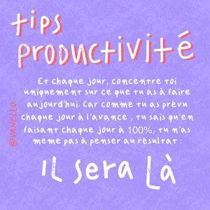Tips pour la productivité