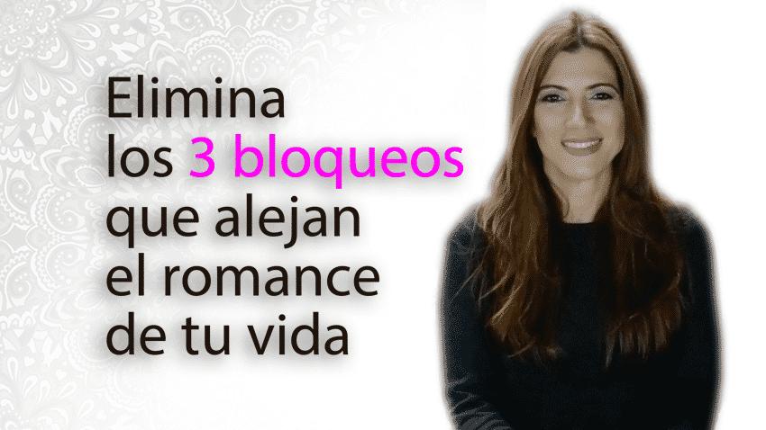 Elimina los 3 bloqueos que alejan el romance de tu vida