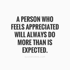 a-person-who-feels-appreciated-will-always-do-more-than-is-expected-857813