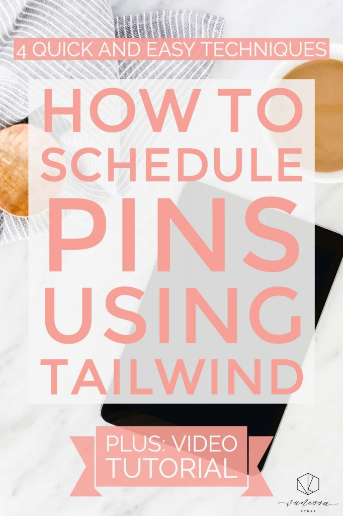 How to schedule pins using tailwind