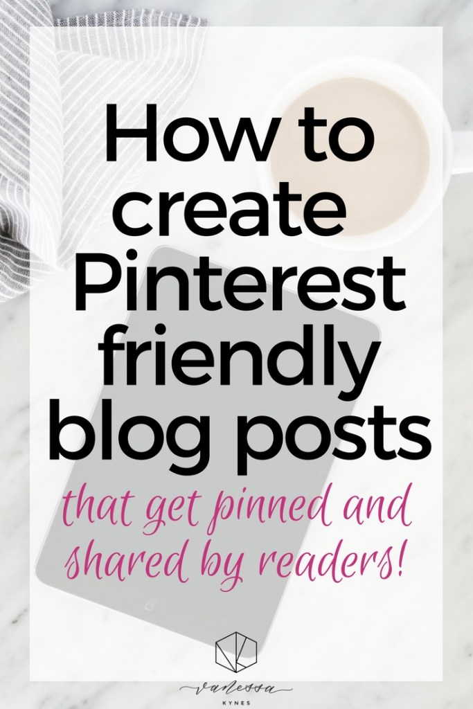Do you know how to create blog posts that get pinned and more shares? These are easy, actionable steps to creating Pinterest friendly blog posts. My free e-guide will walk you through what you need to do to get your blog readers to pin your content. #pinteresttips #bloggingtips