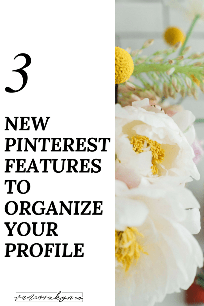 Ready to clean-up your Pinterest account? Pinterest has just announced three new features to organize your Pinterest account. You can now organize your sections, boards, and even arrange your pins within boards.