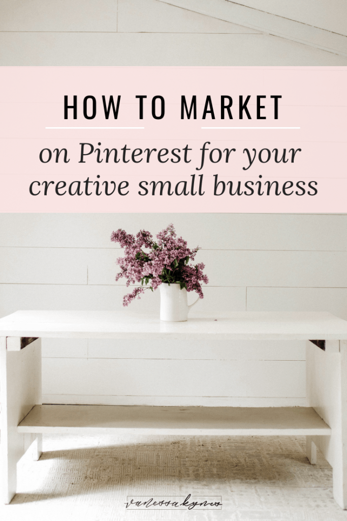 marketing on Pinterest-Vanessa Kynes