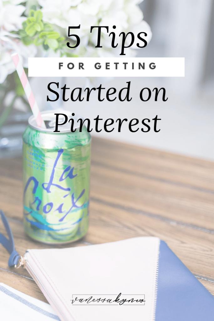 Tips for getting started on Pinterest-Vanessa Kynes