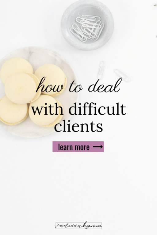 Dealing with difficult clients - Vanessa Kynes