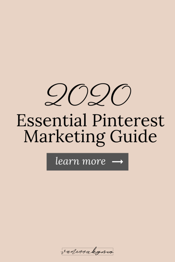 Pinterest marketing tips and strategy for 2020- Vanessa Kynes