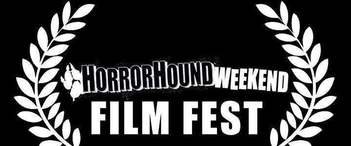 Horror Hound Film Festival Weekend 2021