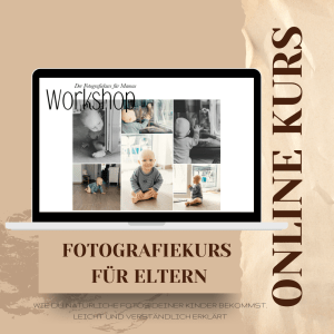 Fotografie Workshop Eltern Online