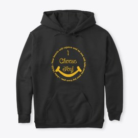 I Choose Joy! Black T-Shirt Front