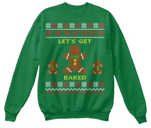 Lets Get Baked Kelly Green Sweatshirt Front