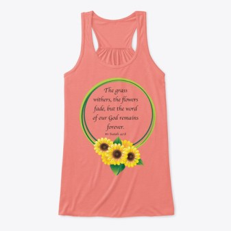 Isaiah 40:8 God's Word Remains Forever Coral Women's Tank Top Front
